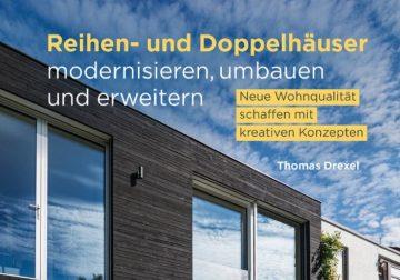 Reihen- und Doppelhäuser modernisieren, umbauen und erweitern: Neue Wohnqualität schaffen mit kreativen Konzepten